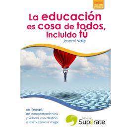 La educación es cosa de todos, incluido tú